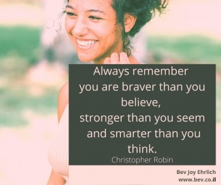 Always-remember-you-are-braver-than-you-believe-stronger-than-you-seem-and-smarter-than-you-think.-FNL